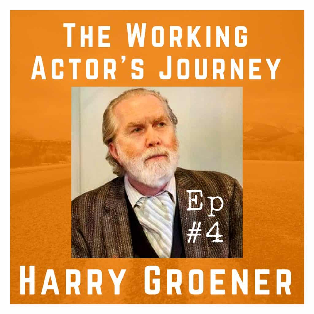 Ep 4 with Harry Groener
