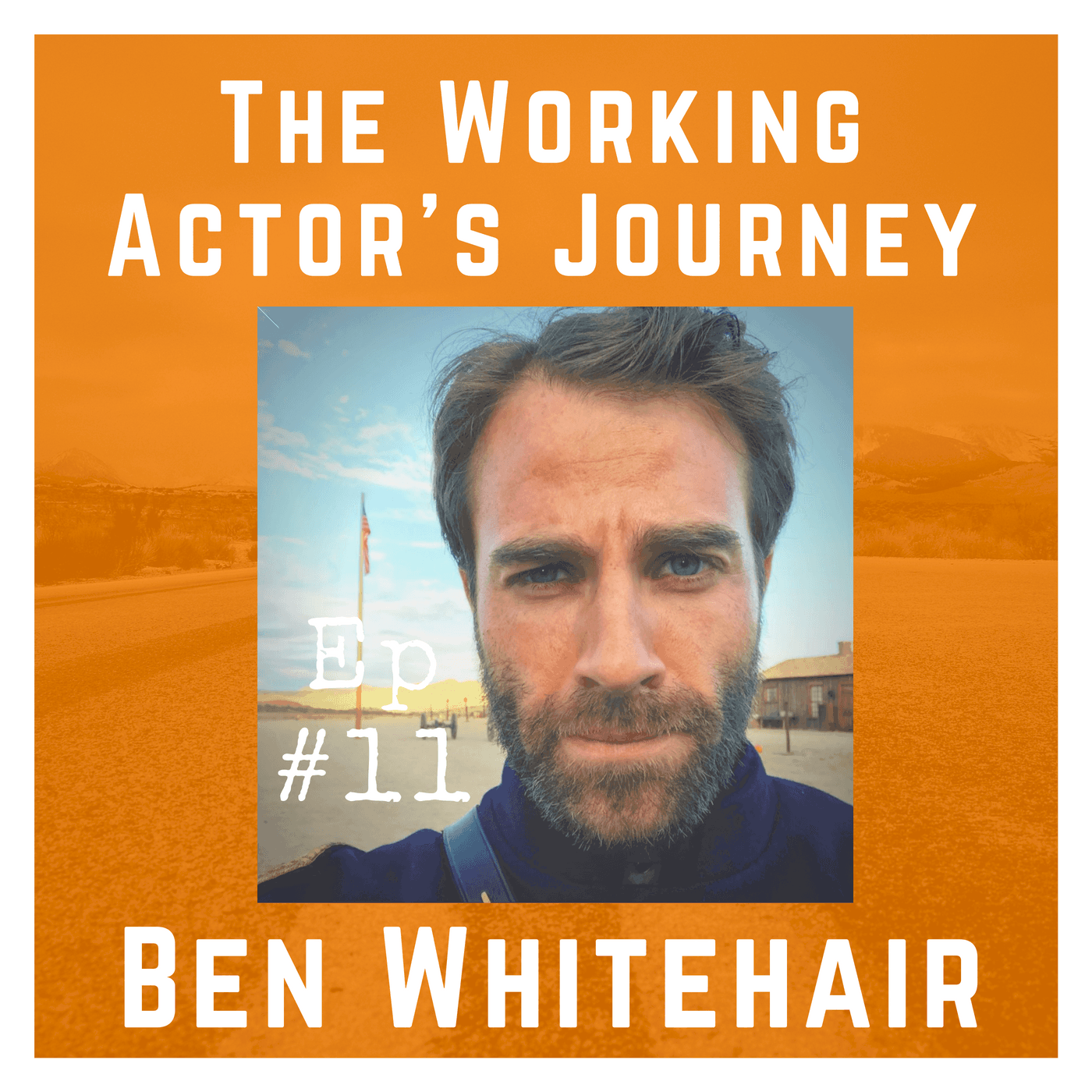 Ep 11 with Ben Whitehair