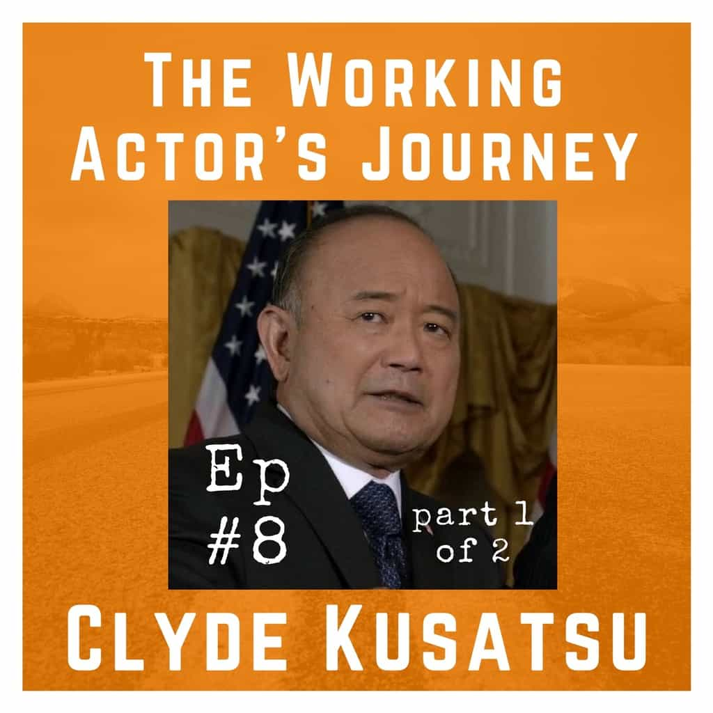 Ep 8 [Part 1] with Clyde Kusatsu