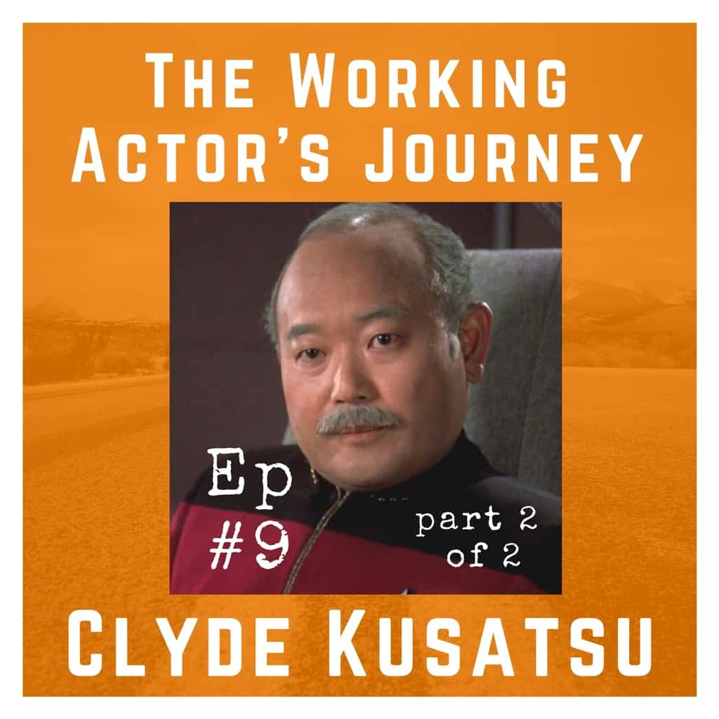 Ep 9 [Part 2] with Clyde Kusatsu