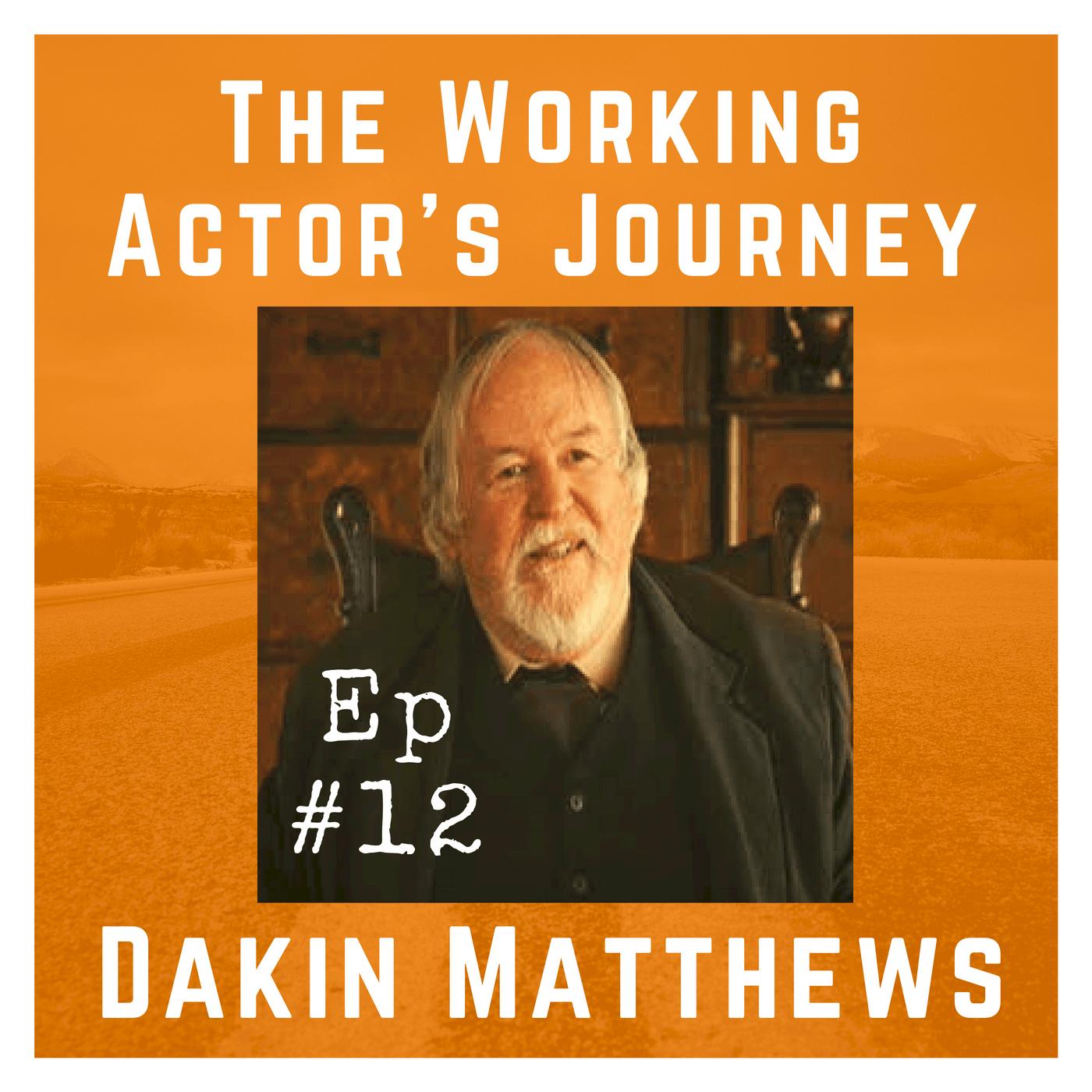 Ep 12 with Dakin Matthews