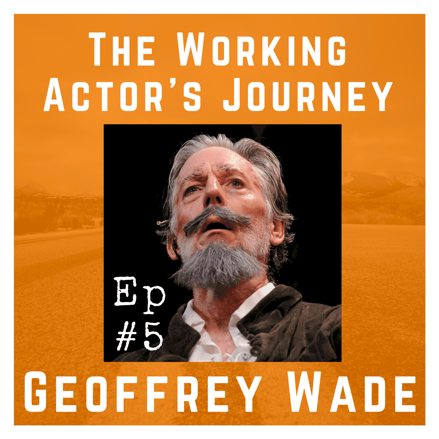 Ep 5 with Geoffrey Wade