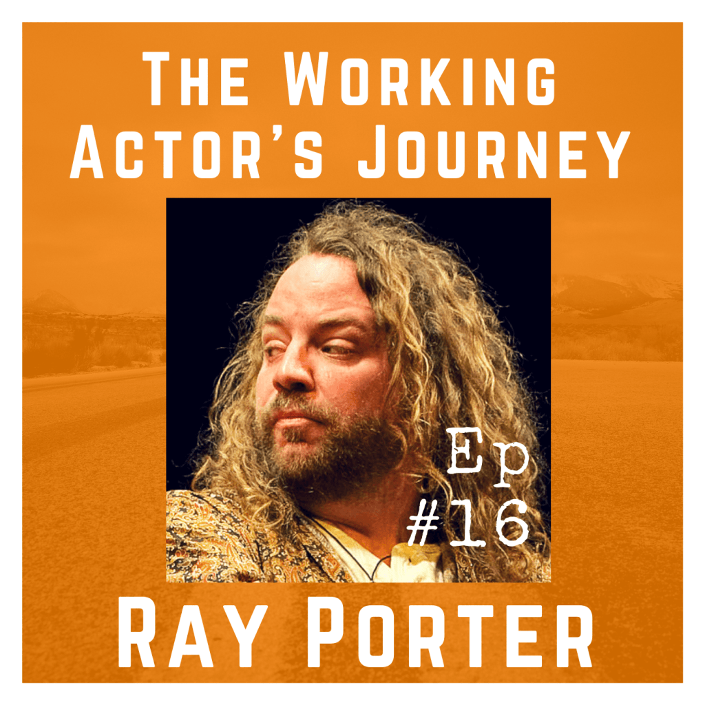 Episode 16 with Ray Porter